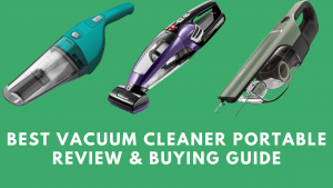 Best Vacuum Cleaner Portable Review